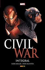 Civil War. Integral par Bendis