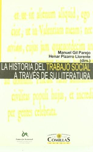 La historia del trabajo social a través de su literatura por Manuel Gil Parejo