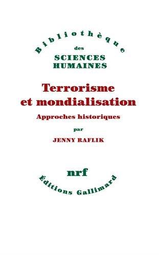 Terrorisme et mondialisation: Approches historiques