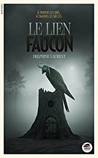 Le lien du faucon par Laurent