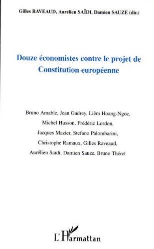 Douze économistes contre le projet de constitution européenne