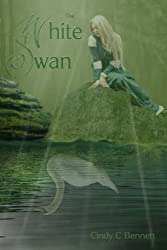 The White Swan (Enchanted Fairytales Book 5)