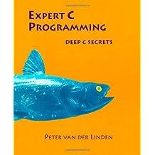 Expert C Programming: Deep C Secrets by van der Linden, Peter (1994) Paperback