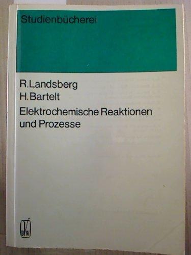 Elektrochemische Reaktionen und Prozesse