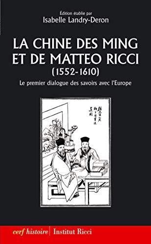 La Chine des Ming et de Matteo Ricci (1552-1610) (Histoire) par  Les éditions du Cerf