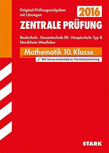 Zentrale Prüfung Realschule/Hauptschule Typ B NRW - Mathematik
