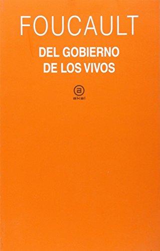 El gobierno de los vivos: Curso del Collège de France (1979 1980) (Universitaria)