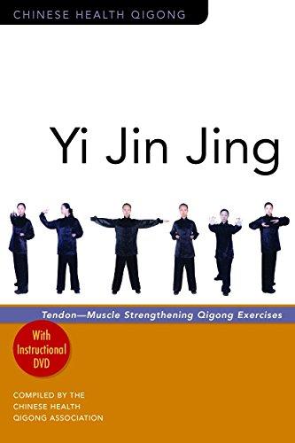 Yi Jin Jing: Tendon-Muscle Strengthening Qigong Exercises (Chinese Health Qigong) por The Chinese Health Qigong Association