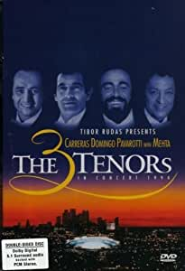 Carreras/Domingo/Pavarotti - Three Tenors with Mehta in Concert 1994