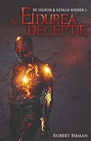 Eldurea Deceptie (De Segrijn en Sotalia boeken Book 2)