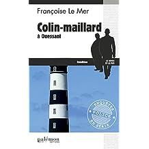Colin-Maillard à Ouessant: Chasse à l'homme sur l'île bretonne (Enquêtes en série)