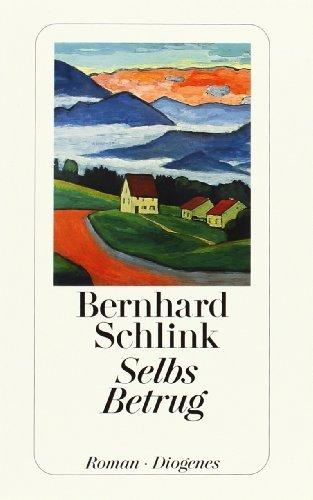 Selbs Betrug (German Edition) by Berhard Schlink (2000-04-24)