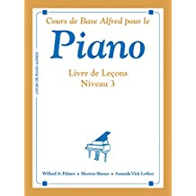 Alfred's Basic Piano Course Lesson Book: French Language Edition (Alfred's Basic Piano Library)