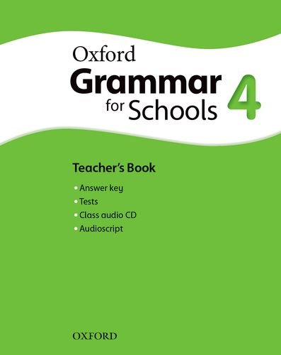Oxford Grammar for Schools: Grammar for Schools 4: Teacher's Book and Audio CD Pack