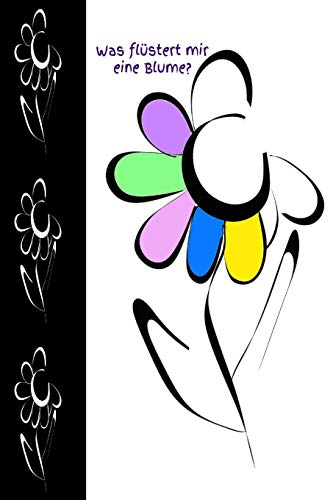 Nelke Blatt (Was flüstert mir eine Blume?: Blume Blumenfreund Gärtner Gärtnerei floral Schönheit Rose Tulpe Nelke Gerbera Blumenknospe Blüte Garten Botanik Zauber Blätter Blüten)