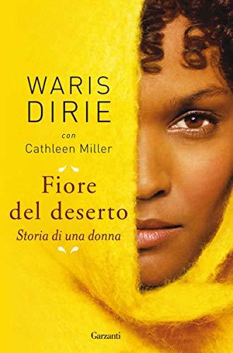 Fiore del deserto: Storia di una donna