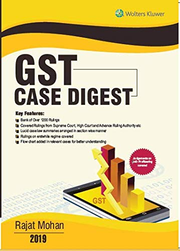 GST Case Digest: Exhaustive Commentary