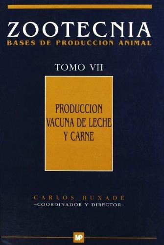 Producciónvacunadelecheycarne.ZootecniaTomoVII (Ganadería)