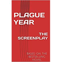 PLAGUE YEAR: THE SCREENPLAY