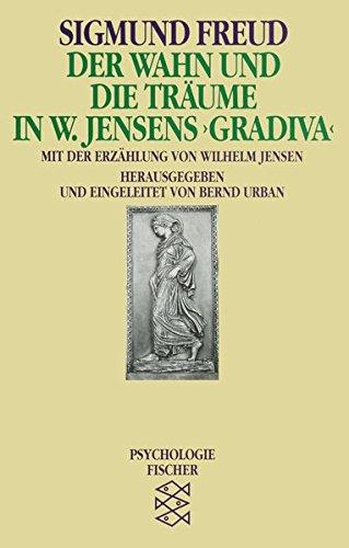 Der Wahn und die Träume (Sigmund Freud, Werke im Taschenbuch)