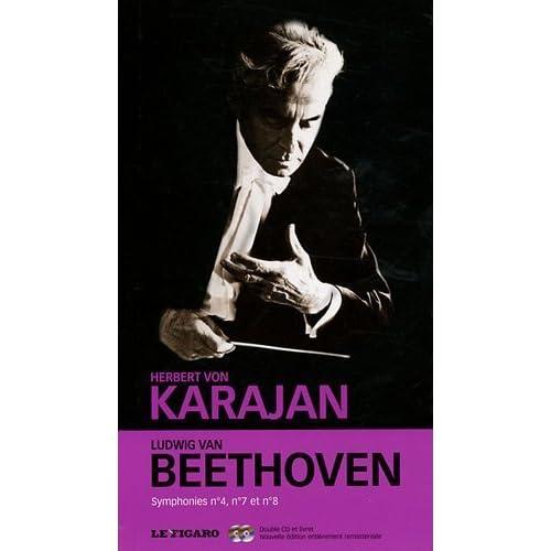 Beethoven, Volume 16 : Symphonies, N° 4, N° 7 et N° 8 : Ouverture Leonore III (CD Inclus) de Le Figaro (8 septembre 2011) Broché