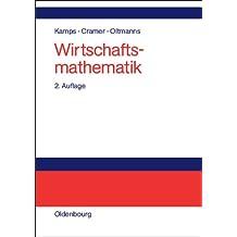 Wirtschaftsmathematik: Einführendes Lehr- und Arbeitsbuch
