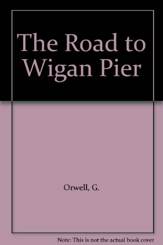 road-to-wigan-pier