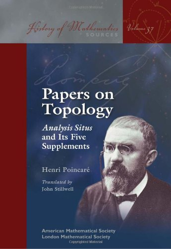 Papers on Topology: Analysis Situs and Its Five Supplements (History of Mathematics) by Henri Poincare (2010-09-10)