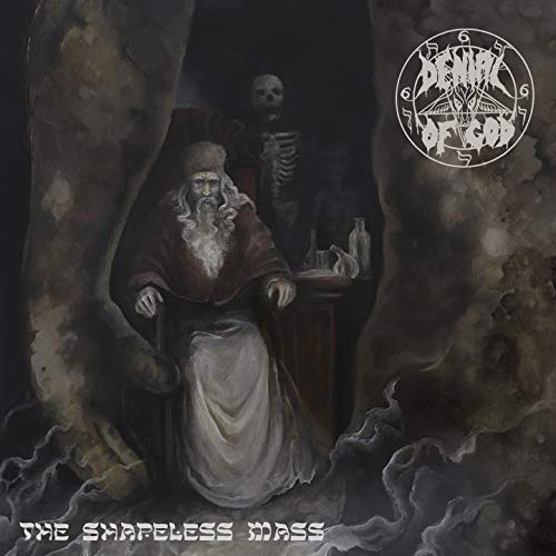 Denial of God: The Shapeless Mass (Audio CD)