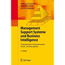 (Management Support Systeme Und Business Intelligence: Computergest Tzte Informationssysteme Fur Fach- Und F Hrungskr Fte) By Gluchowski, Peter (Author) Paperback on (10 , 2007)