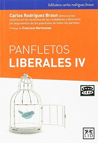 Panfletos liberales IV (biblioteca carlos rodríguez braun)
