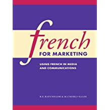 French for Marketing: Using French in Media and Communications