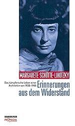 Erinnerungen Aus Dem Widerstand: Das Kämpferische Leben Einer Architektin Von 1938 Bis 1945