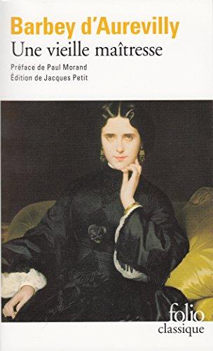 Une vieille maîtresse par Jules Barbey d'Aurevilly
