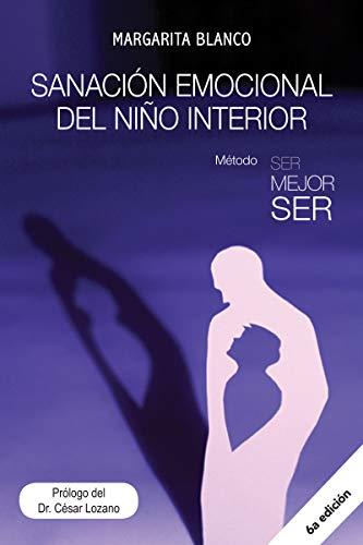 Sanación Emocional del Niño Interior eBook: Margarita Blanco ...