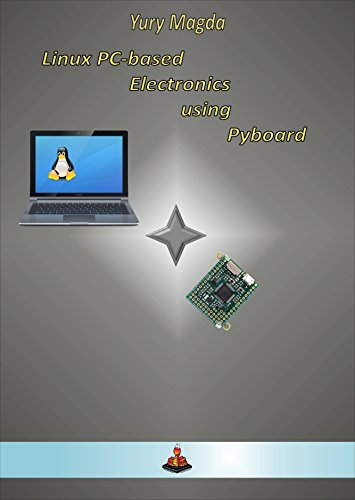 linux-pc-based-electronics-using-pyboard-english-edition