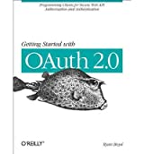 [(Getting Started with OAuth 2.0 )] [Author: Ryan Boyd] [Mar-2012]