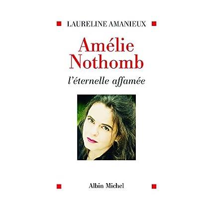 Amélie Nothomb l'éternelle affamée