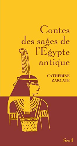Contes des sages de l'Egypte antique