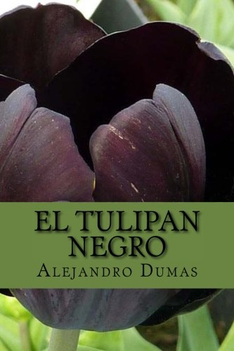 El Tulipan Negro (Spanish) Edition