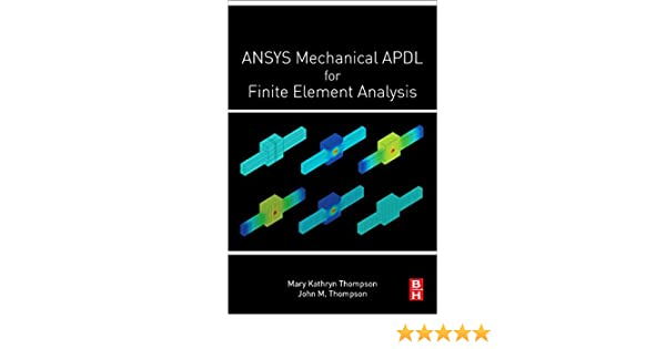Buy ANSYS Mechanical APDL for Finite Element Analysis Book