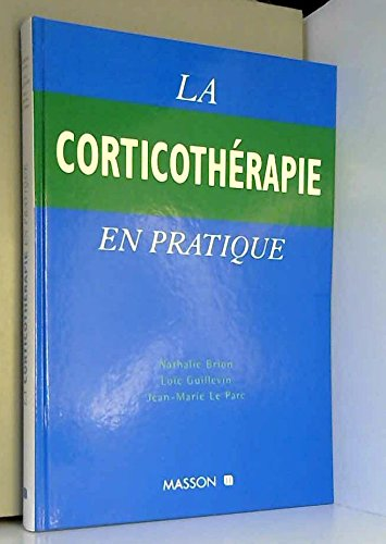 La corticothérapie en pratique