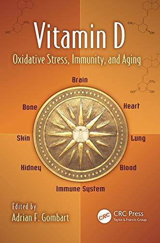 Vitamin D: Oxidative Stress, Immunity, and Aging (Oxidative Stress and Disease) (English Edition)