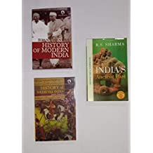 "History of medieval india & History of Modern India & india""s ancient past three book set"