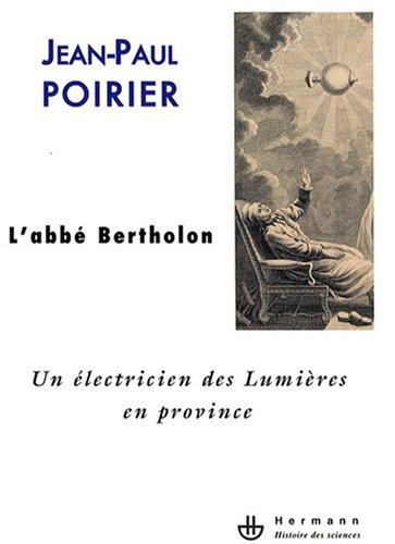 L'abb Bertholon : Un lectricien des Lumires en province