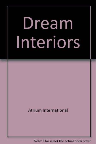 Dream Interiors