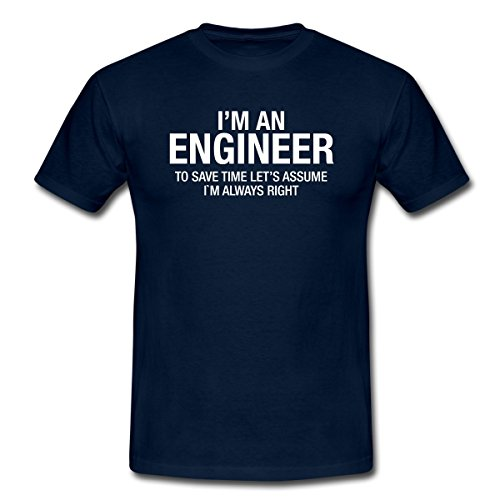 Geek I'm An Engineer Ingenieur Hat Immer Recht Männer T-Shirt von Spreadshirt®, XL, (Ingenieur Hats)