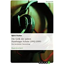 Die Lyrik der späten Hamburger Schule (1992-1999): Eine intermediale Untersuchung