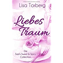 Liebestraum: Die Sam's Sweet & Spicy Collection