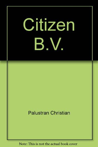 Citizen B.V, ou, La barbe verte
